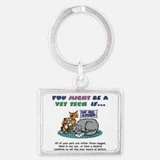 You Might Be Vet Tech Pets Keychain