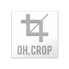 Oh, Crop Sticker