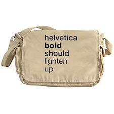 Helvetica Should Lighten Up Messenger Bag