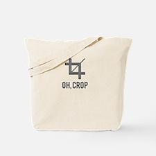 Oh, Crop Tote Bag