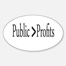 Public vs. profits light Decal
