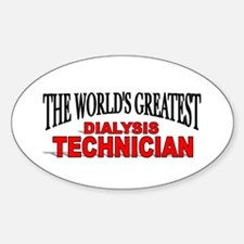 """The World's Greatest Dialysis Technician"" Decal"