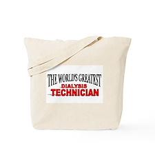 """The World's Greatest Dialysis Technician"" Tote Ba"