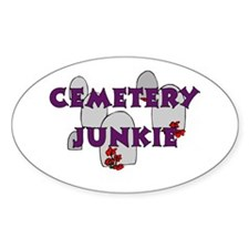 Cemetery Junkie Oval Decal
