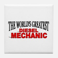 """The World's Greatest Diesel Mechanic"" Tile Coaste"