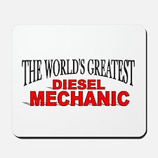"""The World's Greatest Diesel Mechanic"" Mousepad"