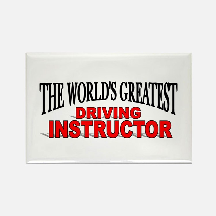"""""""The World's Greatest Driving Instructor"""" Rectangl"""