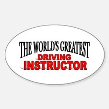 """""""The World's Greatest Driving Instructor"""" Decal"""