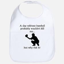 A Day Without Baseball Bib