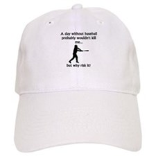 A Day Without Baseball Baseball Cap