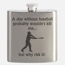 A Day Without Baseball Flask
