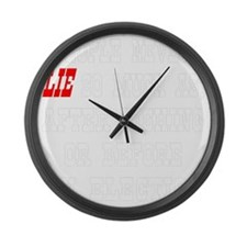 blk_People_Never_Lie_So_Much Large Wall Clock