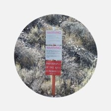 "Groom Lake Road Warning Sign 3.5"" Button"