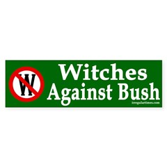 Witches Against Bush (bumper sticker)