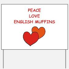 english muffins Yard Sign