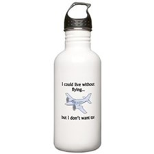 I Could Live Without Flying Sports Water Bottle