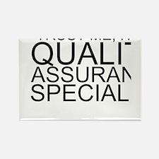 Trust Me, I'm A Quality Assurance Specialist M