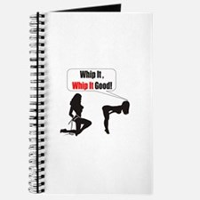 Whip it whip it good Journal