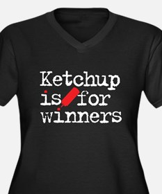 Ketchup is for winners Plus Size T-Shirt