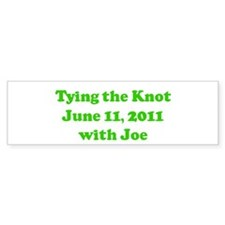 Tying the Knot June 11, 2011 Bumper Bumper Sticker