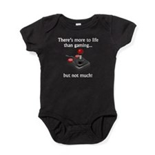 More To Life Than Gaming Baby Bodysuit