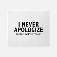 I Never Apologize Stadium Blanket