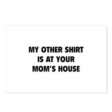 My Other Shirt Is At Your Mom's House Postcards (P