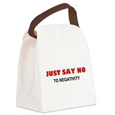Just Say No To Negativity Canvas Lunch Bag