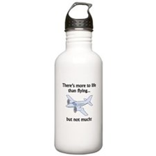 More To Life Than Flying Sports Water Bottle
