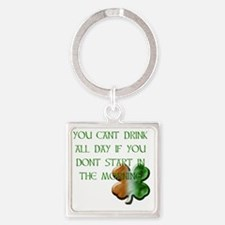 WHITE - YOU CANT DRINK ALL DAY IF  Square Keychain