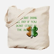 WHITE - YOU CANT DRINK ALL DAY IF YOU DON Tote Bag
