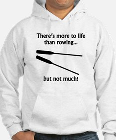 More To Life Than Rowing Jumper Hoody
