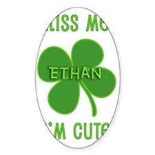 Kiss Me Ethan Decal