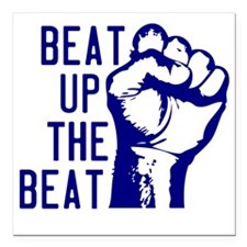 "beatUpTheBeat_tshirt_lig Square Car Magnet 3"" x 3"""