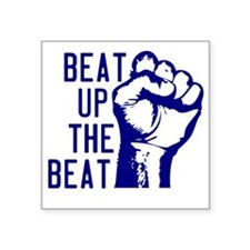 "beatUpTheBeat_tshirt_light Square Sticker 3"" x 3"""