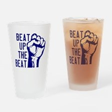 beatUpTheBeat_tshirt_light Drinking Glass