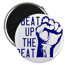 beatUpTheBeat_tshirt_light Magnet