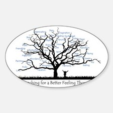 Reaching for a better feeling thoug Sticker (Oval)