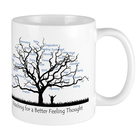 Reaching for a better feeling thought 2 Mug