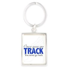 once_you_go_track_blue_large Portrait Keychain