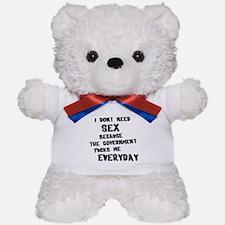 I dont need Teddy Bear