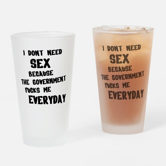 I dont need Drinking Glass