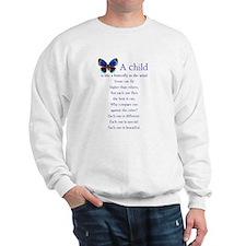 A Child is Like a Butterfly - Sweatshirt