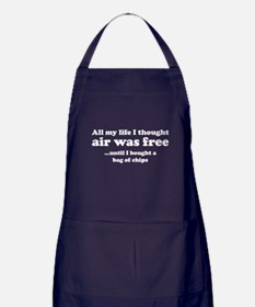 All my life I thought air was free Apron (dark)