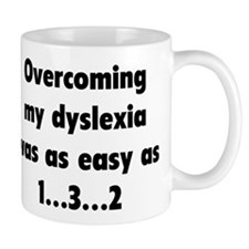 Overcoming My Dyslexia Mugs