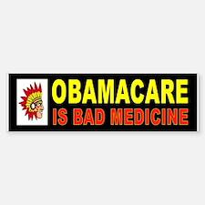 OBAMACARE BAD MEDICINE_001 Bumper Car Car Sticker