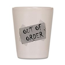 Out of Order Shot Glass