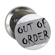"Out of Order 2.25"" Button"