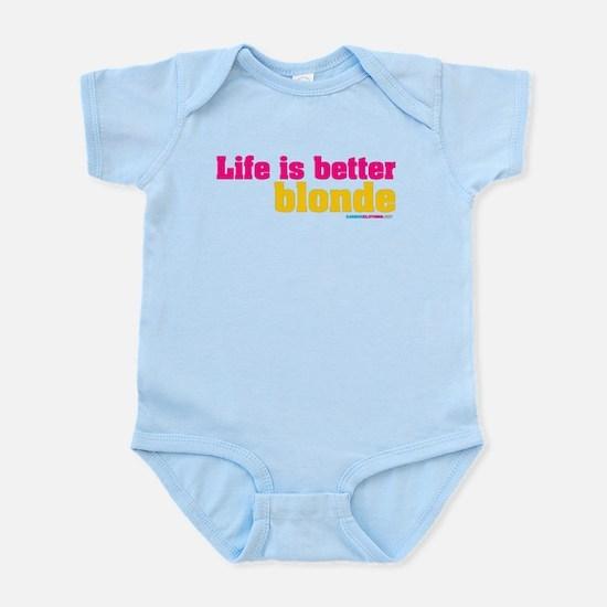 Life Is Better Blonde Infant Bodysuit