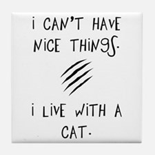 Funny Cat Quote Tile Coaster